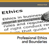 MiniCourse: Professional Ethics and Boundaries