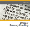 MiniCourse: Ethics of Recovery Coaching